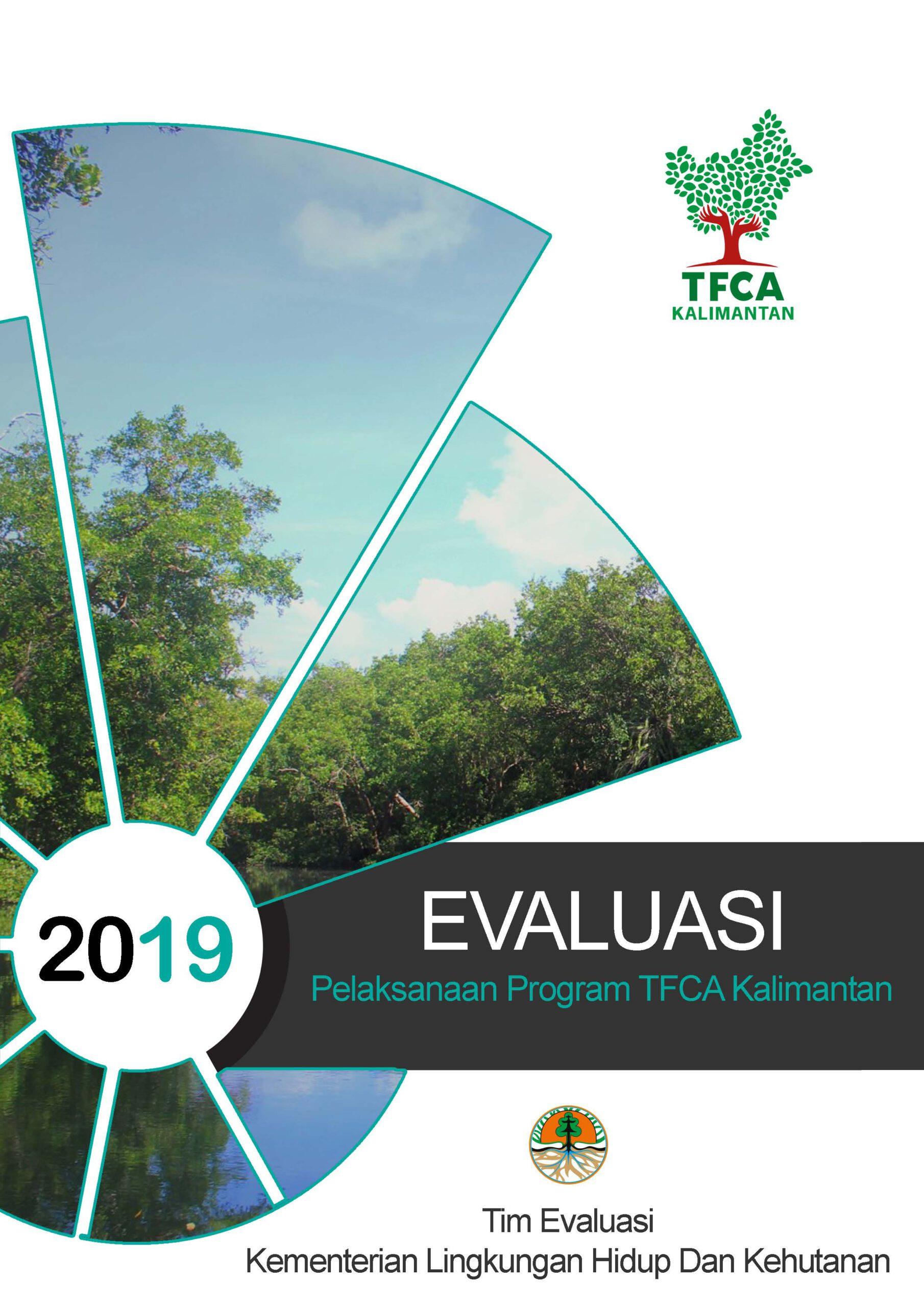 EVALUASI Pelaksanaan Program TFCA Kalimantan
